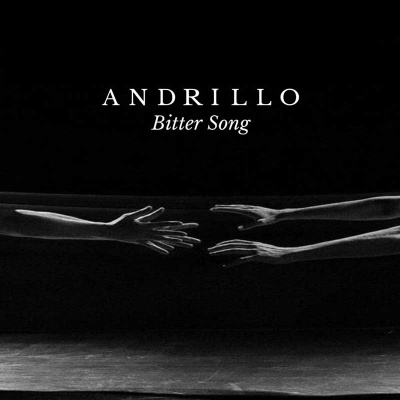ANDREA ANDRILLO - Bitter Song