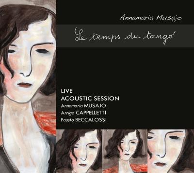 ANNAMARIA MUSAJO - Le Temps Du Tango