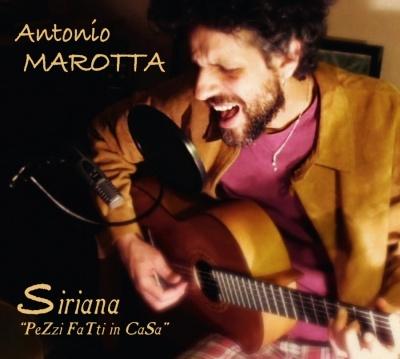"""ANTONIO MAROTTA - Siriana """"Pezzi Fatti In Casa"""""""