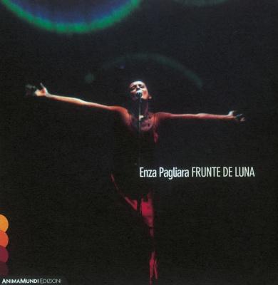 Enza Pagliara - Frunte De Luna