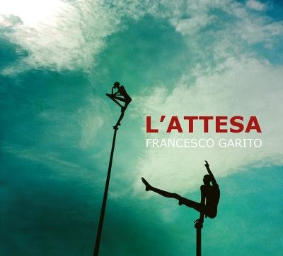FRANCESCO GARITO - L'Attesa