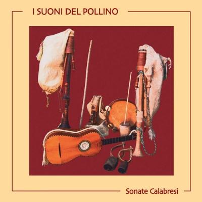SUONI DEL POLLINO - Sonate calabresi
