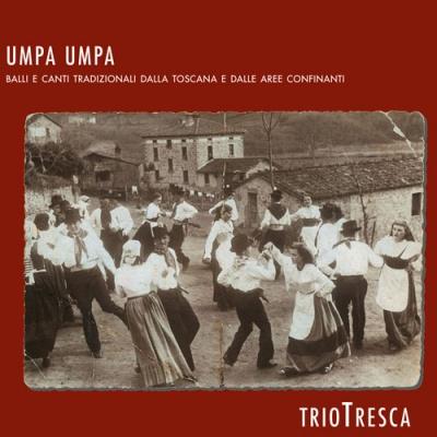 TRIOTRESCA - Umpa Umpa